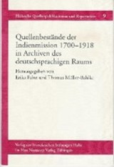 Quellenbestände der Indienmission 1700-1918 in Archiven des deutschsprachigen Raums | auteur onbekend |