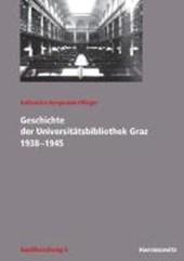 Geschichte der Universitätsbibliothek Graz 1938-1945