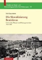 Die Slowakisierung Bratislavas