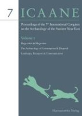 Proceedings of the 7th International Congress on the Archaeology of the Ancient Near East |  |