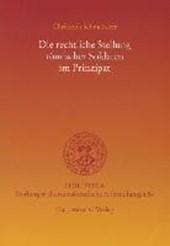 Die rechtliche Stellung römischer Soldaten im Prinzipat