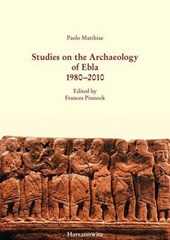 Studies on the Archaeology of Ebla 1980-2010
