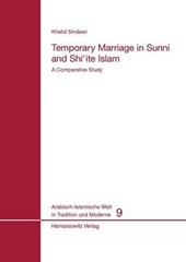 Temporary Marriage in Sunni and Shiite Islam
