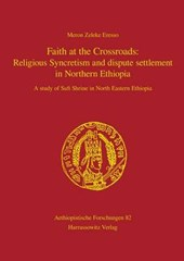 Faith at the Crossroads: Religious Syncretism and dispute settlement in Northern Ethiopia