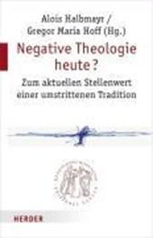 Negative Theologie heute?