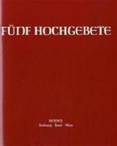 Fünf Hochgebete. Studienausgabe