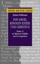 Von David, Königin Ester und Christus | Bettina Wellmann |