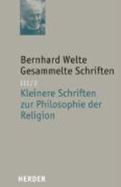 Gesammelte Schriften III/2. Kleinere Schriften zur Philosophie der Religion