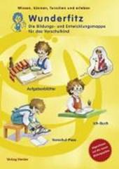 Wunderfitz - Die Bildungs- und Entwicklungsmappe für das Vorschulkind