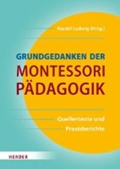 Grundgedanken der Montessori-Pädagogik