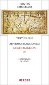 Adversus Marcionem - Gegen Markion IV