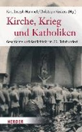 Kirche, Krieg und Katholiken