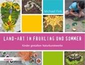 Land-Art in Frühling und Sommer
