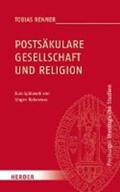 Postsäkulare Gesellschaft und Religion