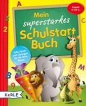 Mein superstarkes Schulstart-Buch