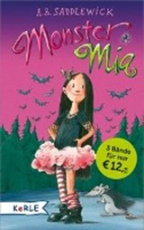 Monster Mia Sammelband (Band 1-3) | A. B. Saddlewick |