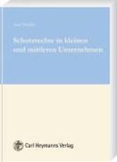 Schutzrechte in kleinen und mittleren Unternehmen