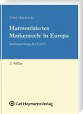 Harmonisiertes Markenrecht in Europa