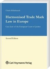 Harmonised Trade Mark Law in Europe