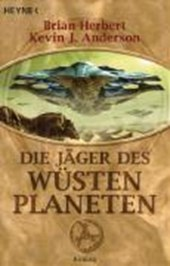 Der Wüstenplanet 07. Die Jäger des Wüstenplaneten