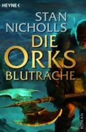 Die Orks - Blutrache