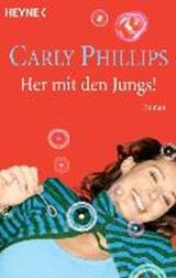 Her mit den Jungs! | Carly Phillips |