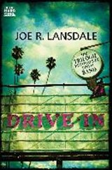 Drive-In | Joe R. Lansdale |
