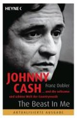 Johnny Cash - The Beast in Me | Franz Dobler |