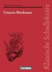 Unterm Birnbaum. Mit Materialien