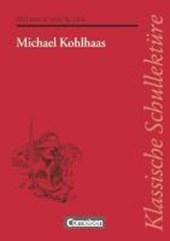 Michael Kohlhaas. Mit Materialien