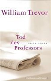 Tod des Professors | William Trevor |