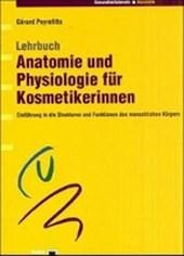 Anatomie und Physiologie für Kosmetikerinnen