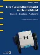 Der Gesundheitsmarkt in Deutschland