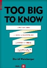 Too Big to Know | David Weinberger |