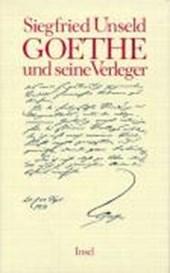 Unseld, S: Goethe und seine Verleger