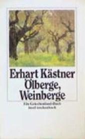 Ölberge, Weinberge