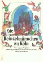 Die Heinzelmännchen zu Köln