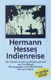 Hermann Hesses Indienreise. Großdruck