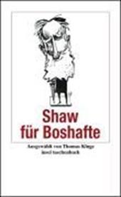 Shaw für Boshafte