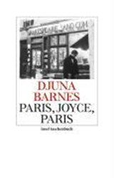 Paris, Joyce, Paris | Djuna Barnes |