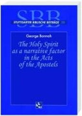 The Holy Spirit as a Narrative Factor in the Ects of the Apostels