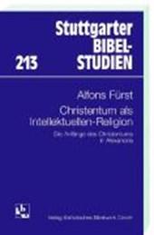 Christentum als Intellektuellen-Religion