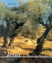 Jesus, der Mann aus Nazareth