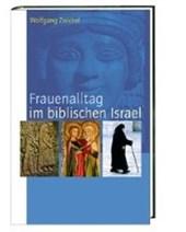 Frauenalltag im biblischen Israel