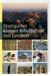 Stuttgarter kleiner Bibelführer mit Lexikon