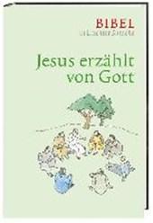 Jesus erzählt von Gott