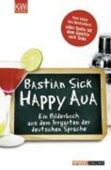 Happy Aua | Bastian Sick |