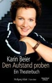 Karin Beier. Den Aufstand proben