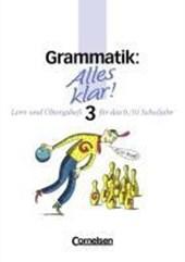 Alles klar 3. Grammatik. Lern- und Übungsheft für das 9./10. Schuljahr