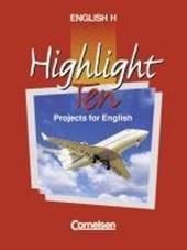 Highlight H. Highlight Ten. Schülerbuch